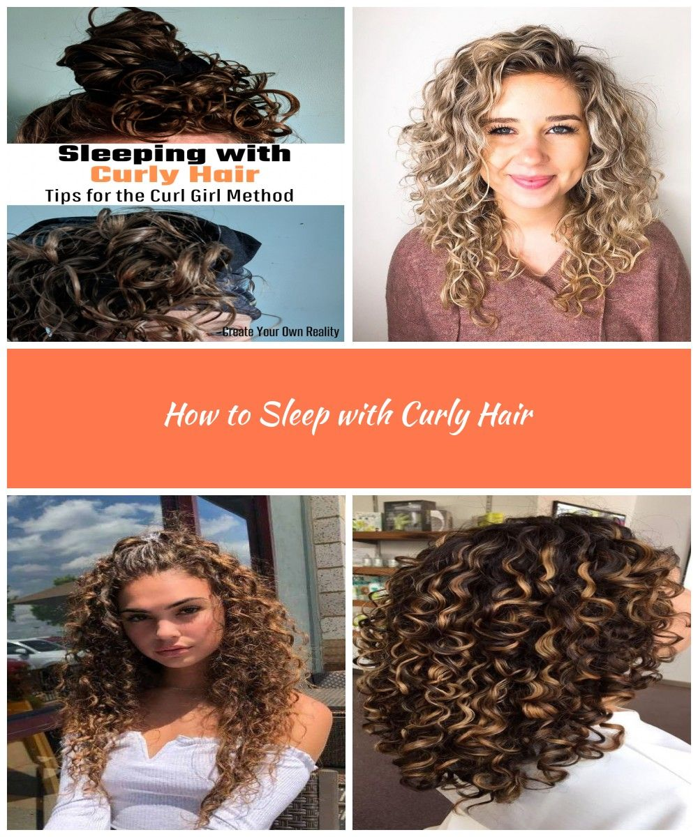How To Sleep With Curly Hair With Images Curly Hair Styles