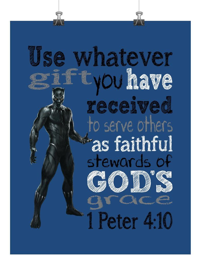 Black Panther Christian Superhero Nursery Decor Art Print Use Whatever Gift You Have Received 1 Peter 4 10 Superhero Nursery Decor Superhero Nursery Black Panther