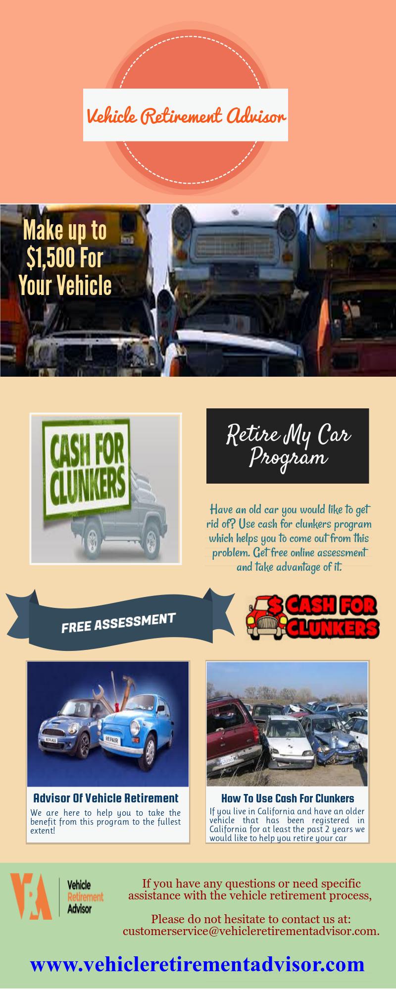 California Cash For Clunkers Http Www Vehicleretirementadvisor