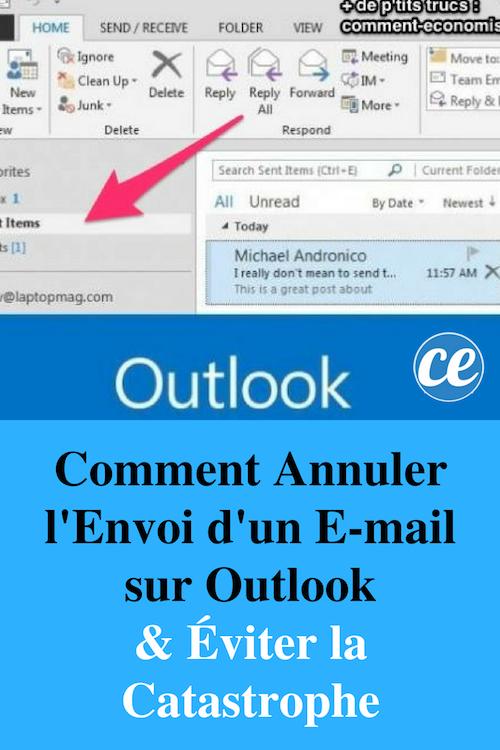 Voici Comment Annuler L'Envoi D'un E-mail Sur Outlook