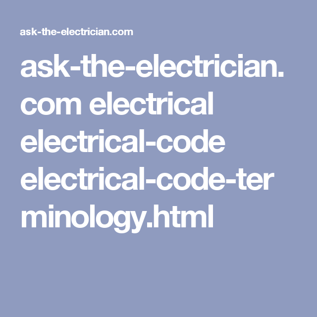 ask the electrician com electrical electrical code electrical code rh pinterest com