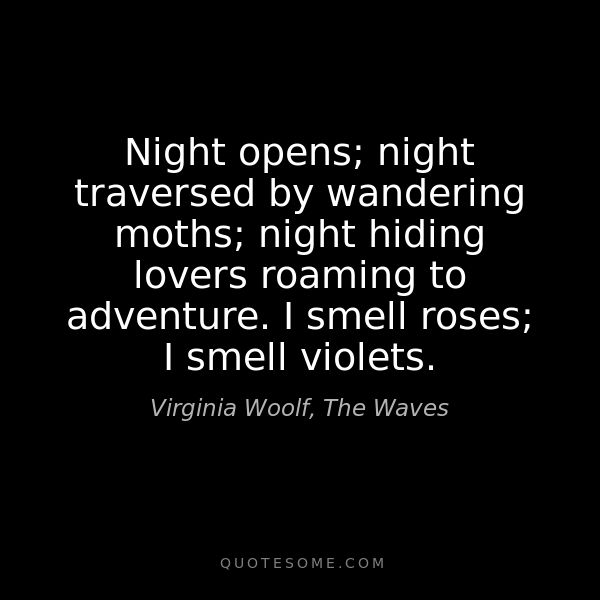 """Emo Quotes About Suicide: Night Hiding Lovers Roaming To Adventure"""" -Virginia Woolf"""