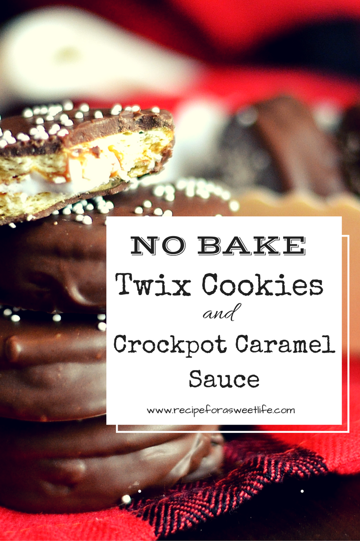 No Bake Twix Cookies|Recipe For a Sweet Life