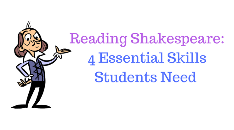 4 Essentials Skills For Reading Shakespeare - David Rickert