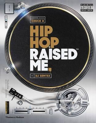 hip hop raised me' hardcover coffee table bookdj semtex
