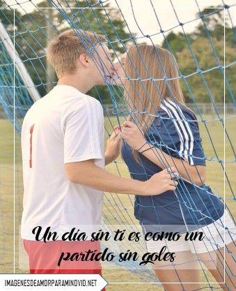 Imagenes De Futbol Con Frases De Amor Para Dedicar A Un Hombre