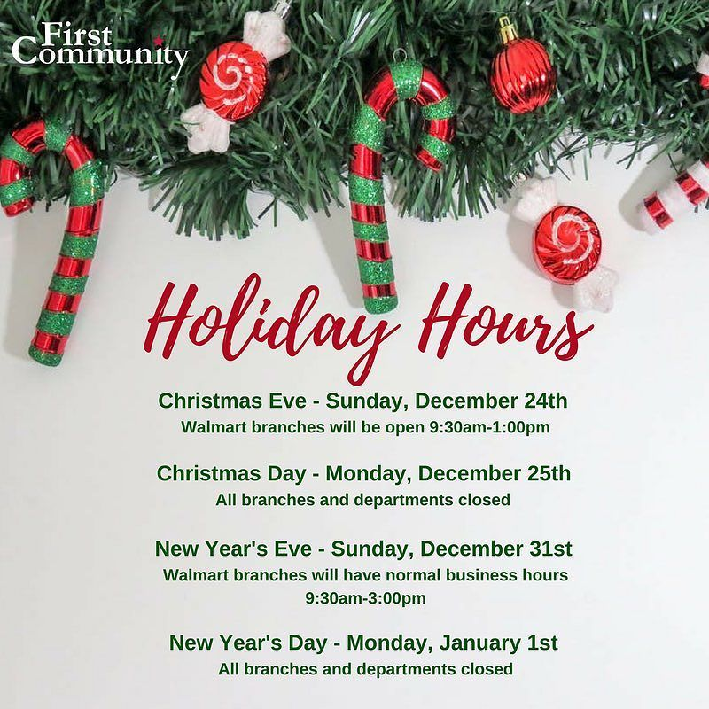 please note our christmas and new year holiday hours - Christmas Day Walmart Hours