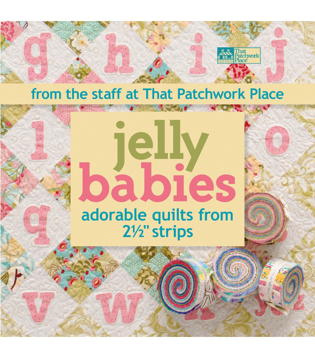 Jelly Babies Adorable Quilts From 2 1 2 Products