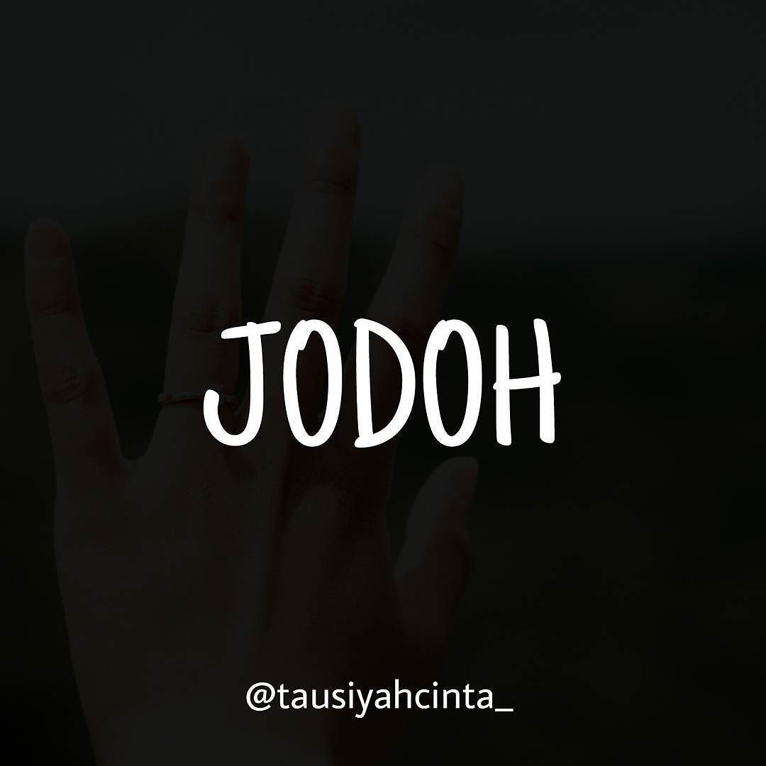 Saat Jodoh Menjadi Impian Terindah Dalam Kehidupan Jodoh Menjadi