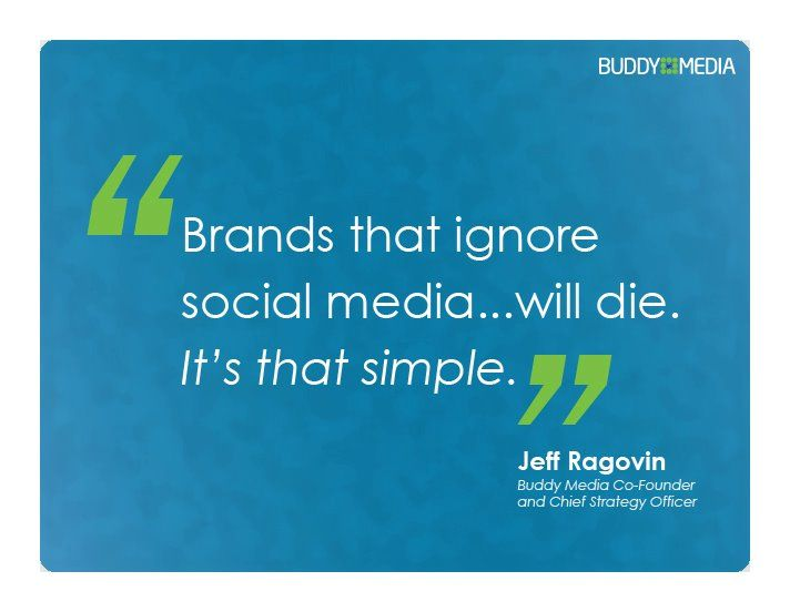 """""""Brands that ignore social media... will die. It's that"""