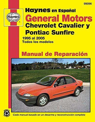 General Motors Chevrolet Cavalier Y Pontiac Sunfire 1995 Al 2005 Todo Pontiac Sunfire Chevrolet Cavalier Pontiac