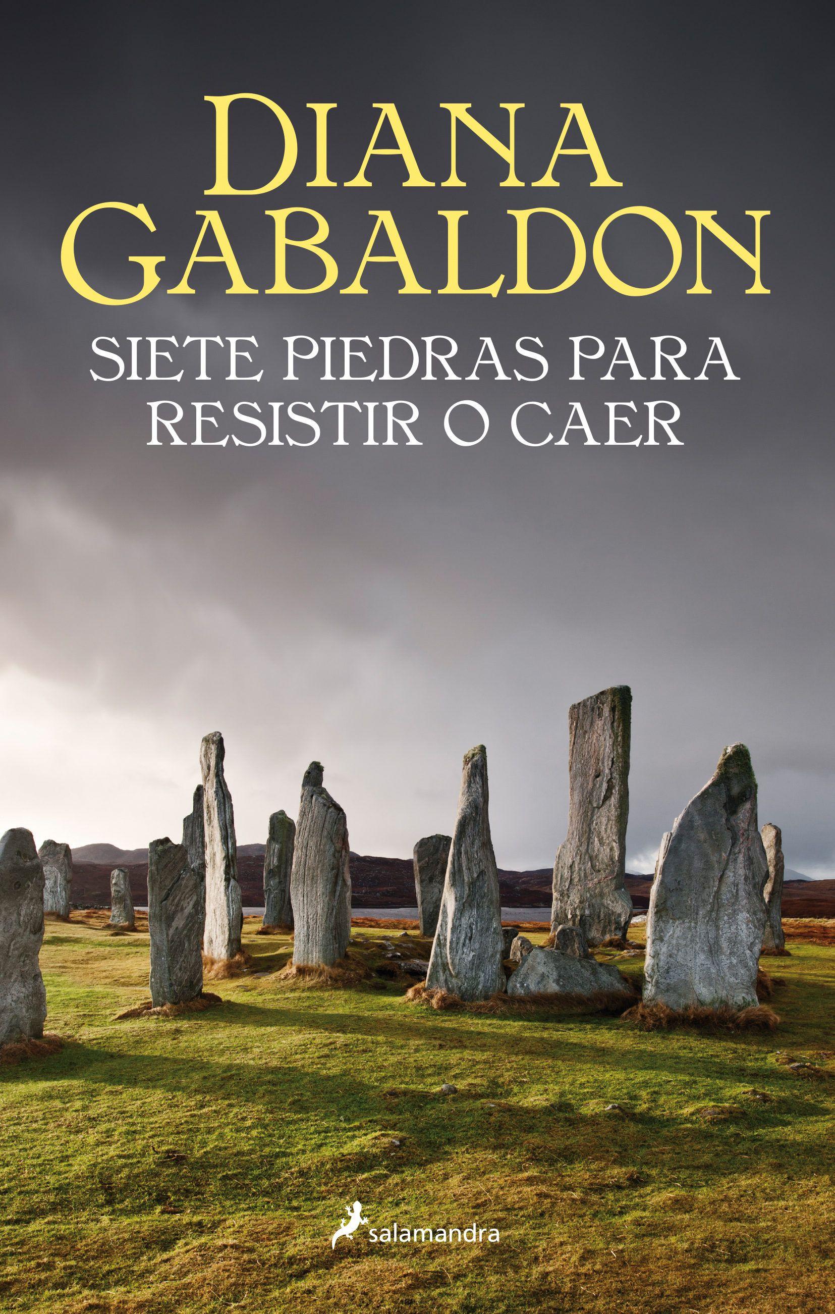 Siete Piedras Para Resistir O Caer Diana Gabaldon Libros Libro De Ficción Histórica Diana Gabaldon