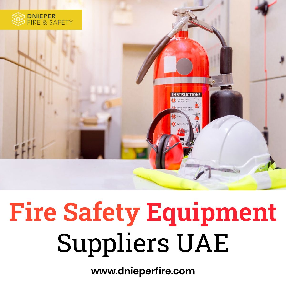 Fire Safety Equipment Suppliers UAE in 2020 Fire safety