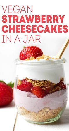 No-Bake Vegan Strawberry Cheesecakes in a Jar