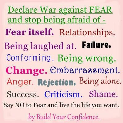 Say no to fear!