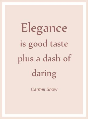 Elegance Quote Quotes Words Inspirational Words