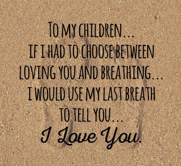 60 I Love My Children Quotes For Parents General Pinterest Cool I Love My Children Quotes