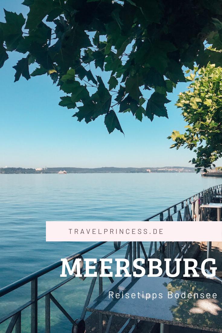 Meersburg Am Bodensee Reisetipps Und Sehenswurdigkeiten Reiseblog In 2020 Reisetipps Reisen Bodensee