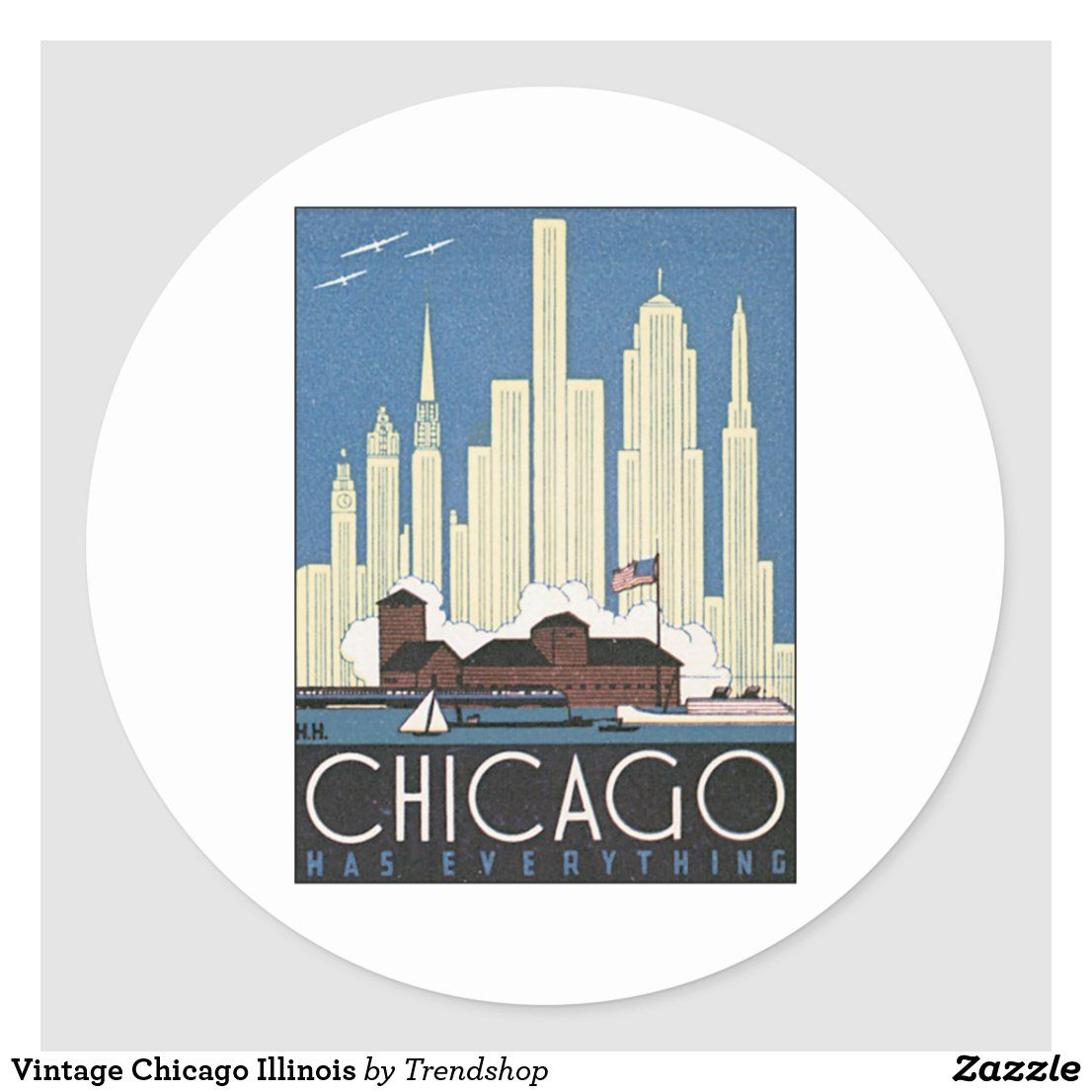 Vintage Chicago Illinois Classic Round Sticker Zazzle Com Chicago Illinois Retro Art Work Stickers [ 1106 x 1106 Pixel ]