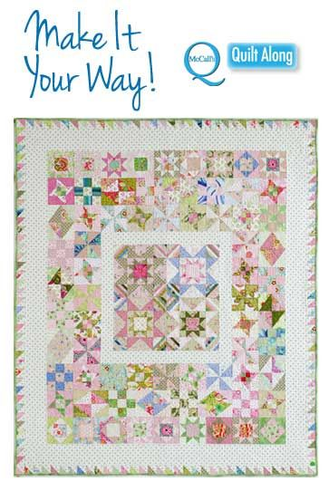 FREE Quilt Along Videos from McCall's Quilting | Make It Your Way!