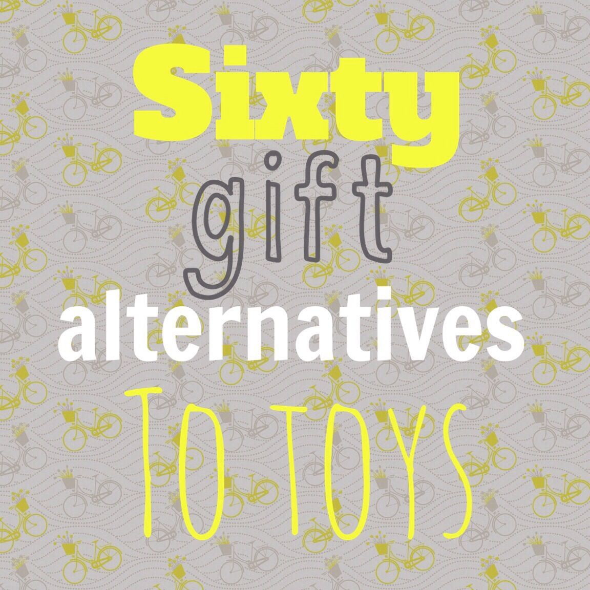 Sixty amazing and creative gift alternatives to toys | Holiday ...