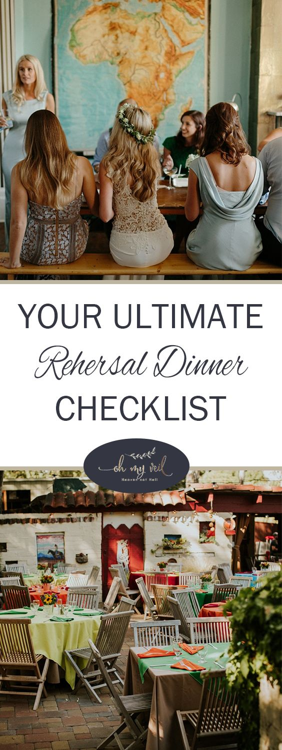 Your Ultimate Rehersal Dinner Checklist Rehearsal Decorations Wedding And Dinners