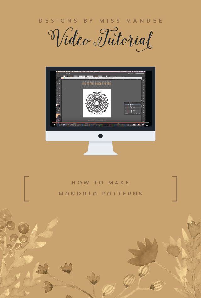 How to Make Mandala Patterns - Designs By Miss Mandee