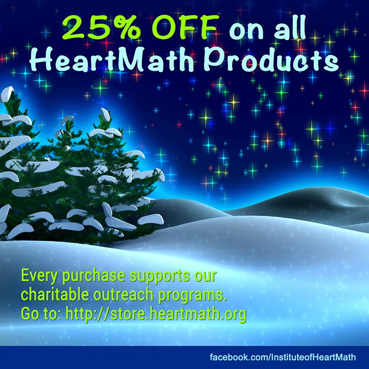 Can you believe the holiday season is nearly upon us? To celebrate, we're taking 25% off ALL HeartMath products! Every purchase supports our charitable outreach programs. Click the image to see our top gift picks!