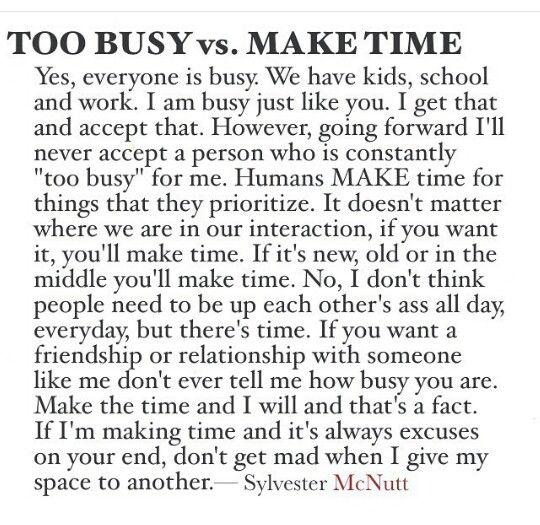 Sylvester Mcnutt Too Busy Vs Make Time Effort Quotes Words Quotes Make Time Quotes