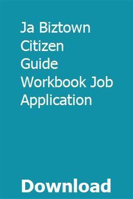 Ja Biztown Citizen Guide Workbook Job Application pdf