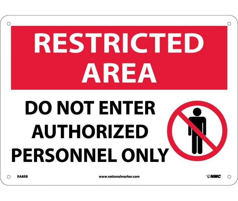 """Do Not Enter Authorized Personnel Only 