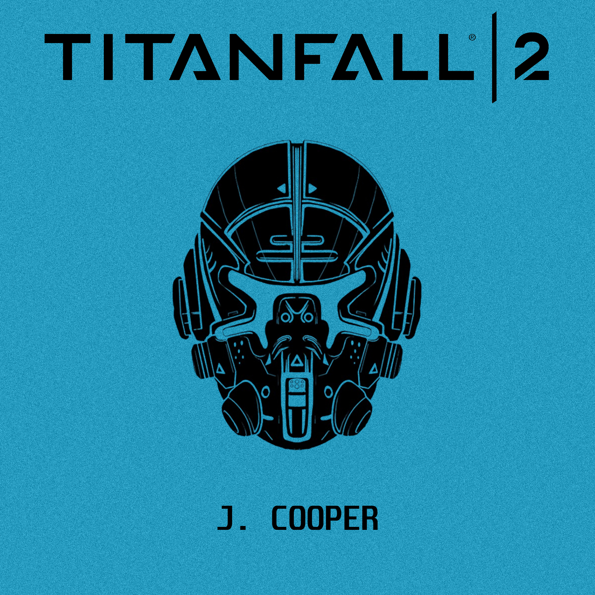 Titanfall 2 Jack Cooper Titanfall Character Drawing Poster Art