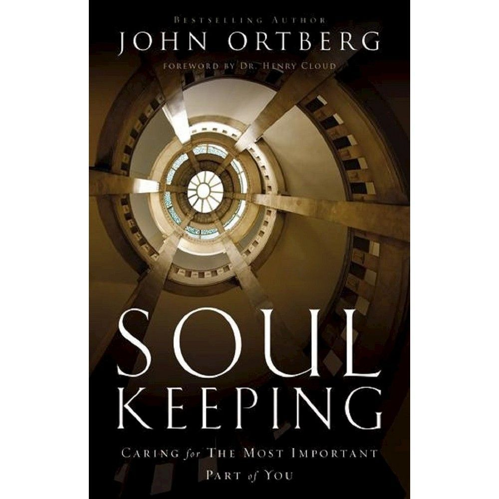 Soul Keeping By John Ortberg Hardcover In 2021 Good Books Study Guide Soul
