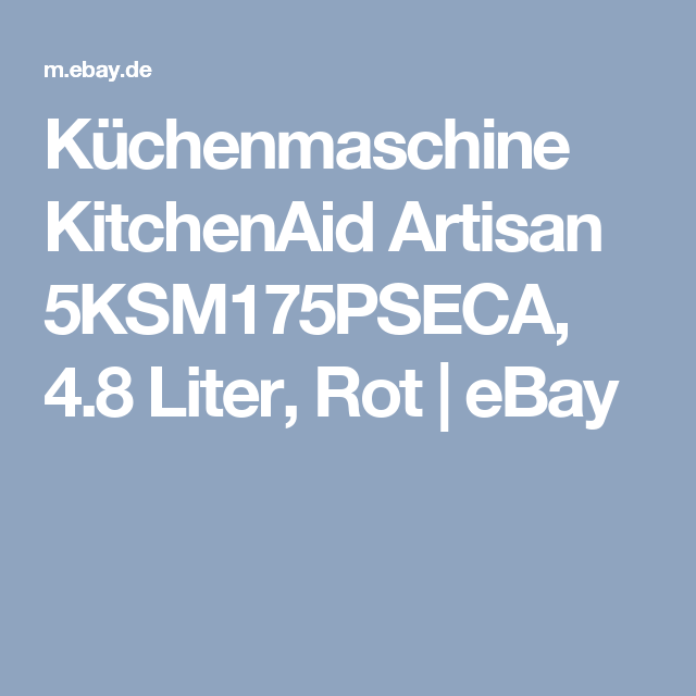 kchenmaschine kitchenaid artisan 5ksm175pseca 48 liter rot ebay - Kitchenaid Kuchenmaschine Rot
