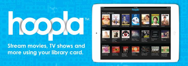 HURRAY! HOOPLA IS HERE! Instantly borrow free digital