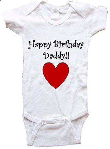 Happy Birthday Dad From Daughter Mommy One Piece Bodysuit
