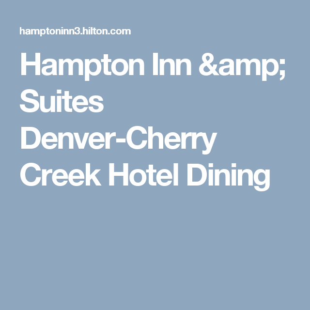 Hampton Inn Amp Suites Denver Cherry Creek Hotel Dining Hampton Inn Suites Inn