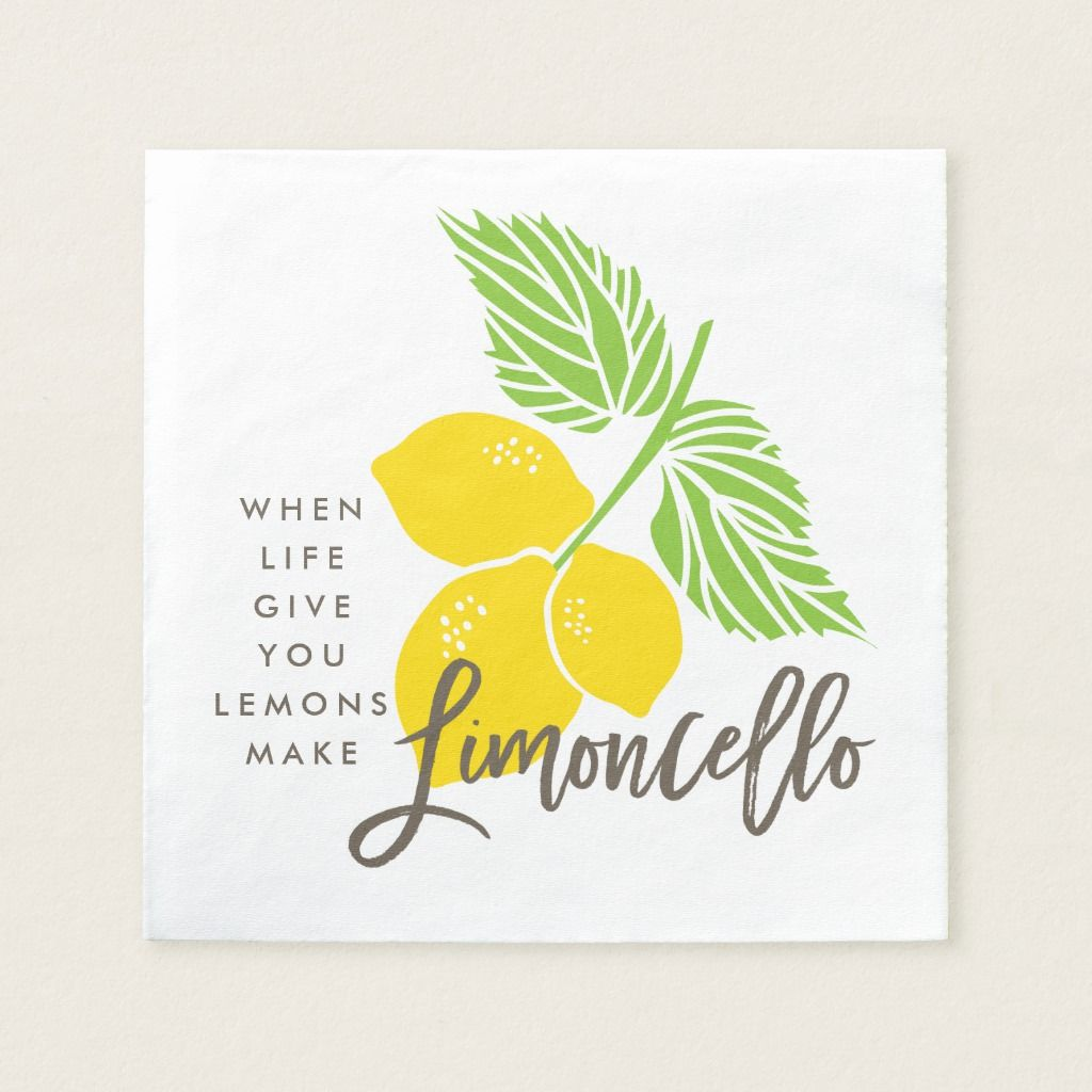 Limoncello cocktail napkin, when life gives you napkins | Zazzle.com