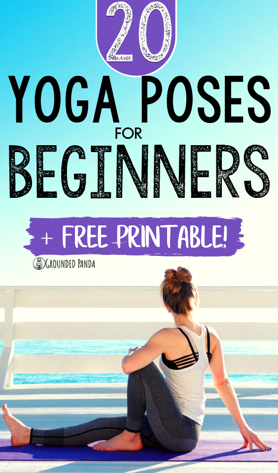 20 Yoga Poses For Complete Beginners Free Printable Yoga Routine For Beginners Yoga Poses Yoga Poses For Beginners
