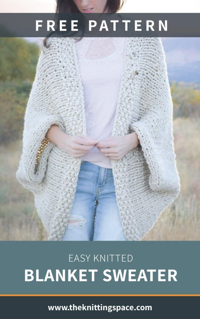 Easy Knitted Blanket Sweater [FREE Knitting Pattern]