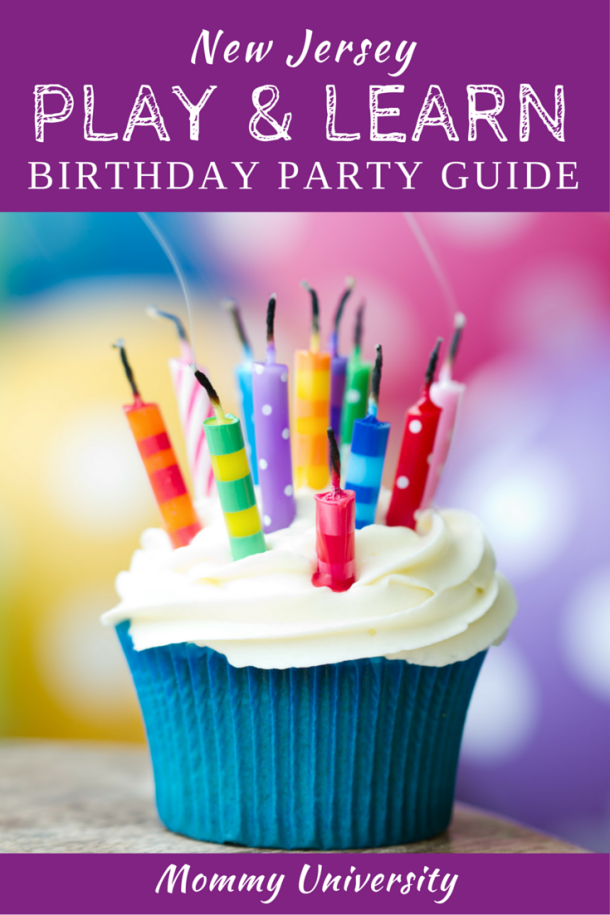 NJ Birthday Party Guide The Mommy University Play Learn Focuses On