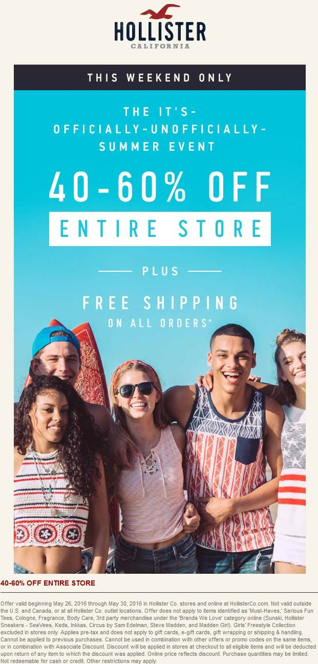 Pinned May 27th: 40-60% off everything at #Hollister ditto online #TheCouponsApp
