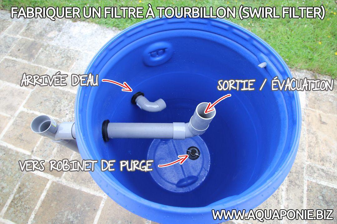 Comment fabriquer un filtre  tourbillon  Aquarium  aquaponie  Pinterest  Aquaponie