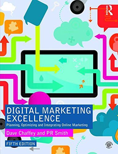 Digital Marketing Excellence Planning Optimizing And Integrating