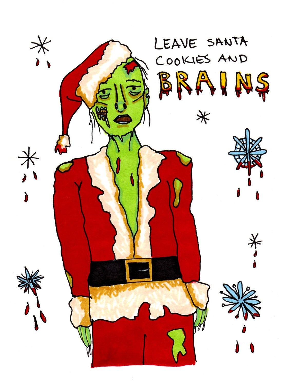 Zombie Santa has very specific dietary requirements.   santa zombie ...