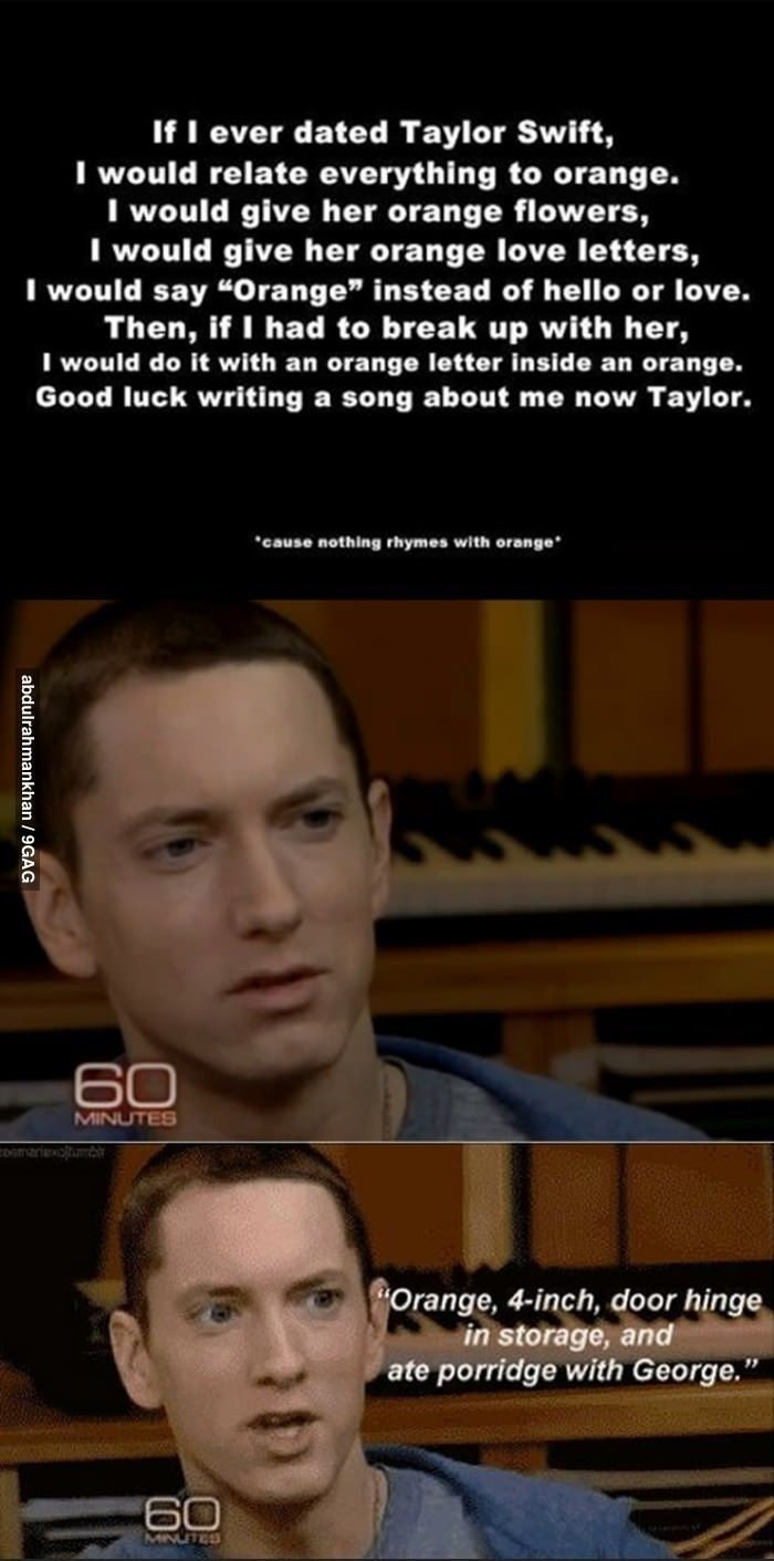 Post 18806 Eminem Orange Rhyme Meme Imgur Fgdv Jpeg 700 1411 Funny P Eminem Laughing So Hard