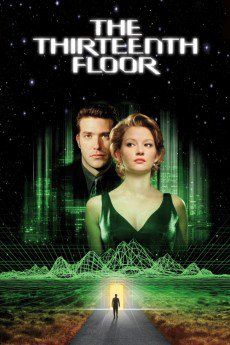 The Thirteenth Floor 1999 Download Vhs Movie Movies 13th Floor