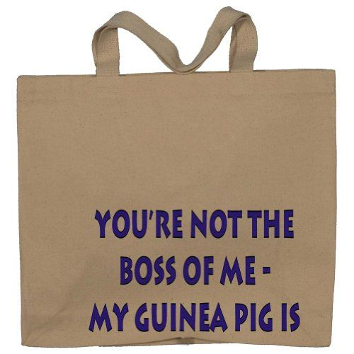 Your not the boss of me, my guinea pig is Totebag (Cotton Tote / Bag)