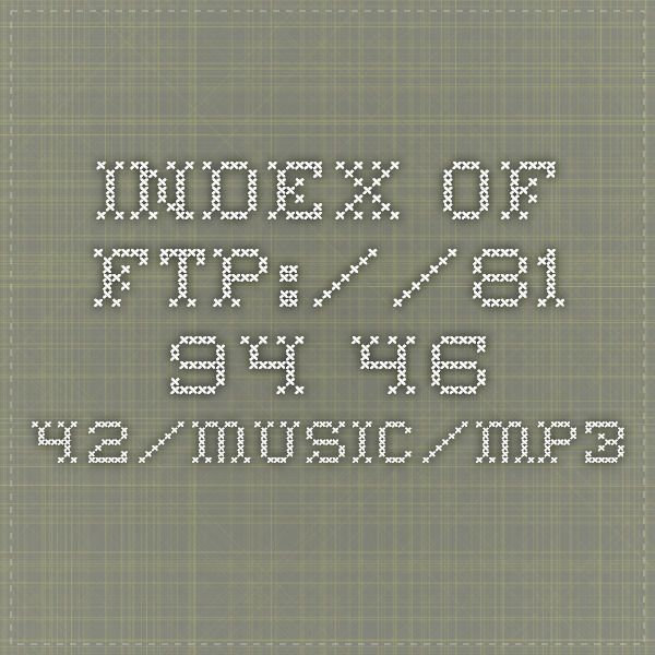 Index of ftp://81 94 46 42/Music/MP3 | compilations