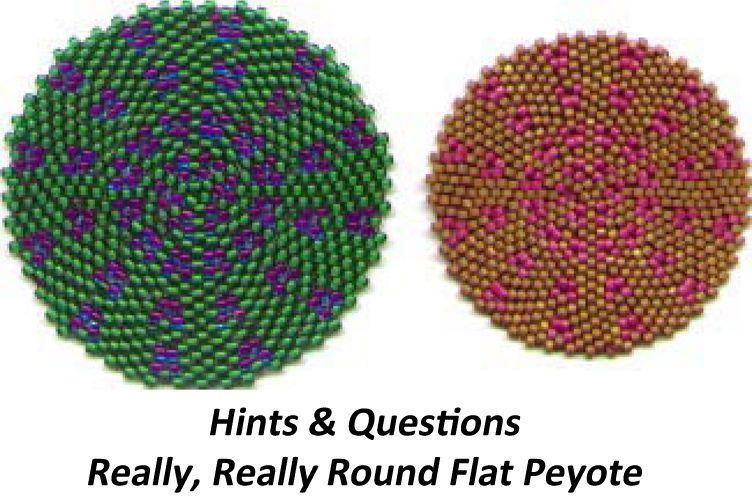 Free Beading Pattern: HINTS AND QUESTIONS - REALLY, REALLY ROUND PEYOTE at Bead-Patterns.com